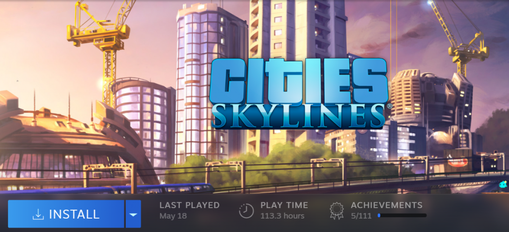 "Cities: Skylines - 113,3 hodín v prvej vlne korony.  ""Time You Enjoy Wasting is Not Wasted Time"""